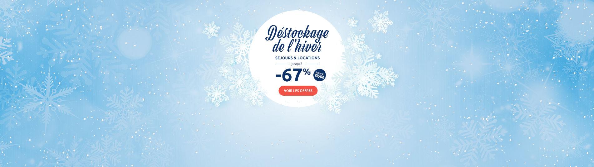 Déstockage de l'hiver jusqu'à -67 %